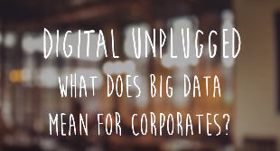 Focus on Big Data For Corporates